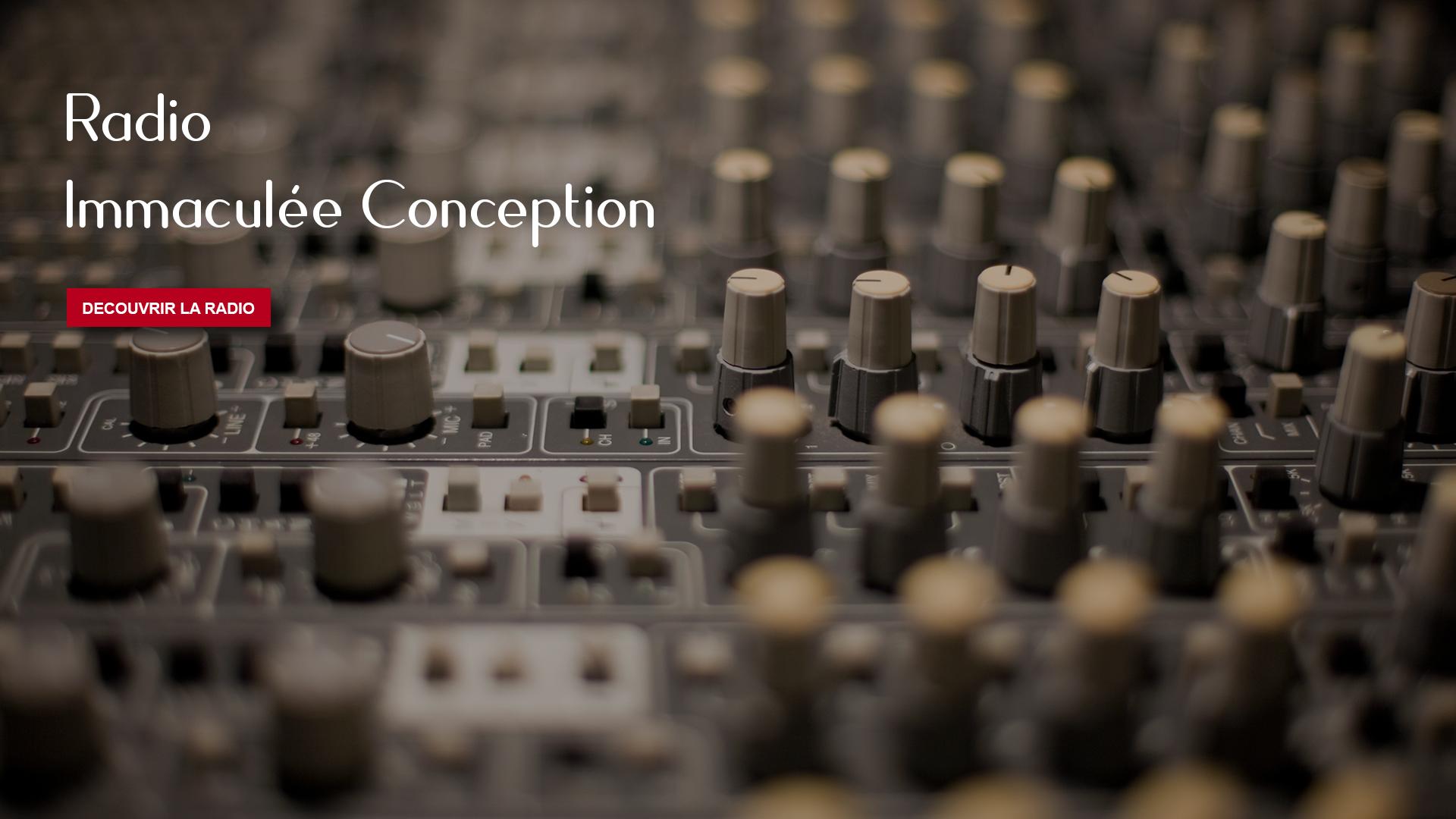 Bienvenue sur le portail de Radio Immaculée Conception